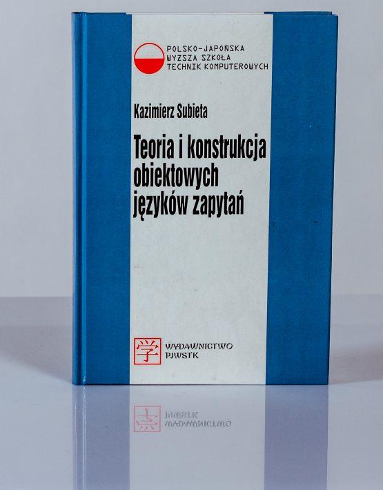 Książka Teoria i konstrukcja obiektowych języków zapytań