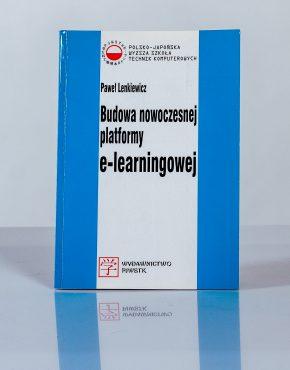Książka Budowa nowoczesnej platformy e-learningowej