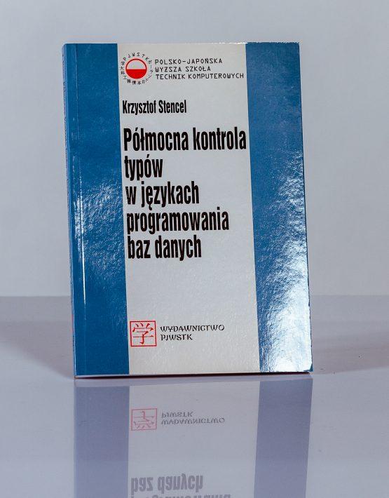 Książka Półmocna kontrola typów w językach programowania baz danych