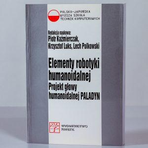 Książka Elementy robotyki humanoidalnej