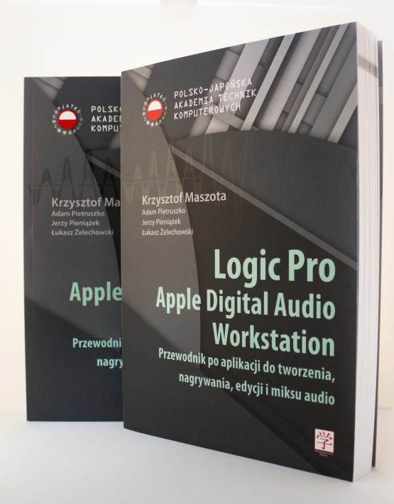Książka LOGIC PRO APPLE DIGITAL AUDIO WORKSTATION
