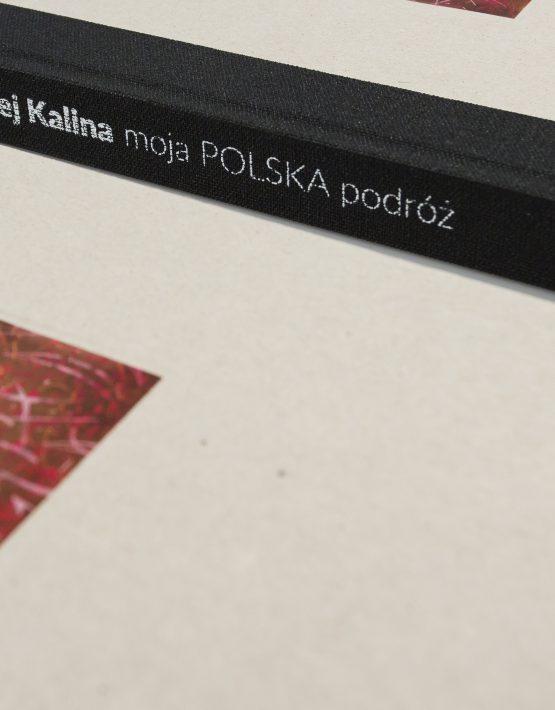Andrzej Kalina - moja POLSKA podróż